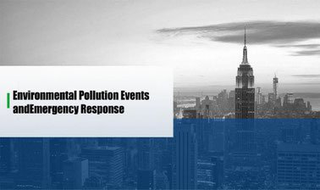 Environmental Pollution Events and Emergency Response Introduction