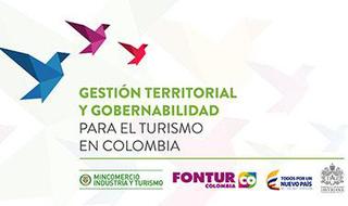 Gestión Territorial y Gobernabilidad para el Turismo en Colombia