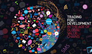 Trading for Development in the Age of Global Value Chains - Word Development Report 2020