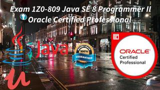 Exam 1Z0-809 Java SE 8 Programer II Oracle PRATICE TEST 2021