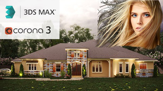 Exterior 3D Rendering with 3ds Max + Corona 3, Fastest Way!