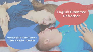 English Grammar Refresher
