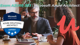 Exam AZ-303 Microsoft Azure Architect Test UPDATE 2021